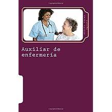 Auxiliar de enfermería: Tomo Uno: Volume 14 (Cursos formativos)