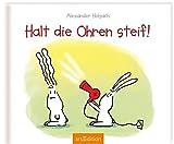Halt die Ohren steif! - Alexander Holzach
