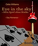 Eye in the sky - Kein Spiel ohne Risiko: Gay Romance (Skycity 2)