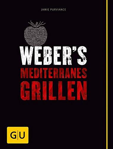 Preisvergleich Produktbild Weber's Mediterranes Grillen (GU Weber's Grillen)