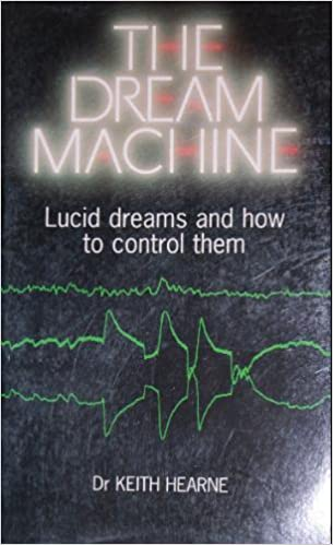 The Dream Machine: Lucid Dreams and How to Control Them