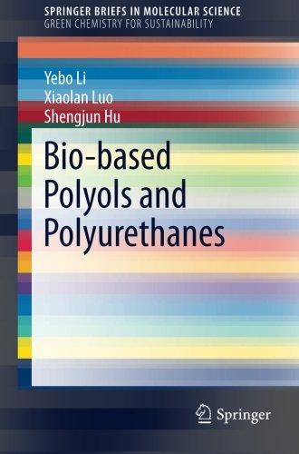 bio-based-polyols-and-polyurethanes-springerbriefs-in-molecular-science