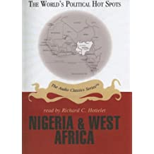 Nigeria & West Africa (World's Political Hot Spots)