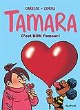 Tamara, Tome 2 - C'est bon l'amour ? : Opé été 2019