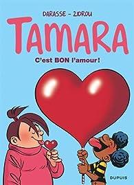 Tamara, tome 2 : C'est bon l'amour ! par Christian Darasse