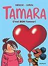 Tamara, tome 2 : C'est bon l'amour ! par Darasse