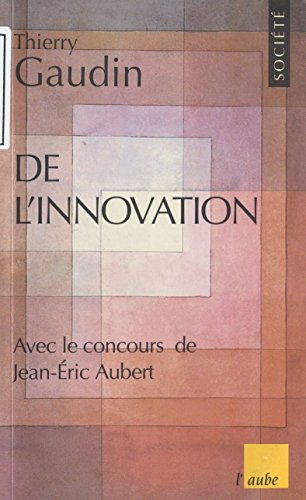 De l'innovation au prochain siècle