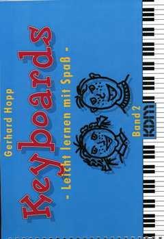 KEYBOARDS 2 LEICHT LERNEN MIT SPASS - arrangiert für Keyboard [Noten / Sheetmusic] Komponist: HOPP GERHARD (Spaß Mit Komponisten)