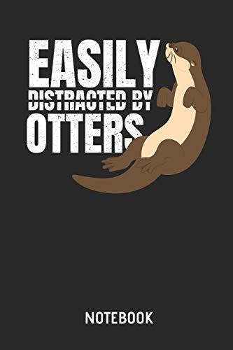asily Distracted By Otters - Liniertes Notizbuch & Schreibheft für Männer, Frauen und Kinder. Tolle Geschenk Idee für alle die Otter lieben. ()