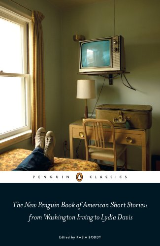 The New Penguin Book of American Short Stories, from Washington Irving to Lydia Davis (Penguin Classics)
