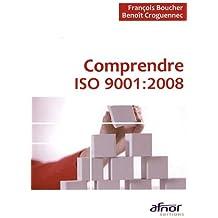 Comprendre ISO 9001 : 2008