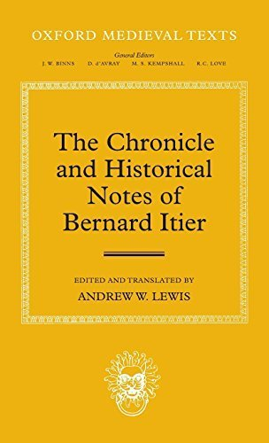 The Chronicle of Bernard Itier (Oxford Medieval Texts) by Andrew W. Lewis (2013-03-22)