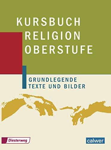 Kursbuch Religion Oberstufe: Schülerband