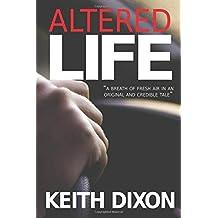 Altered Life (Sam Dyke Investigations)