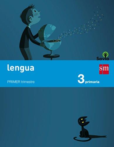 Lengua. 3 Primaria. Savia  - Pack de 3 libros - 9788467569957 por Pablo Barrena García
