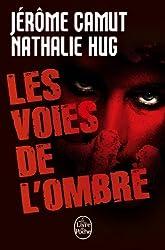 Les Voies de l'ombre (Prédation / Stigmate / Instinct / Rémanence)