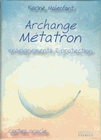 Archange Métatron : Enseignements et protection. Cartes oracle