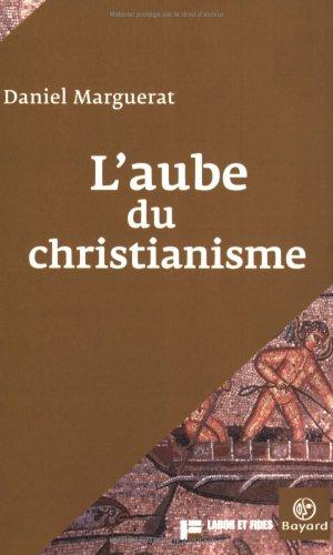 L'aube du christianisme