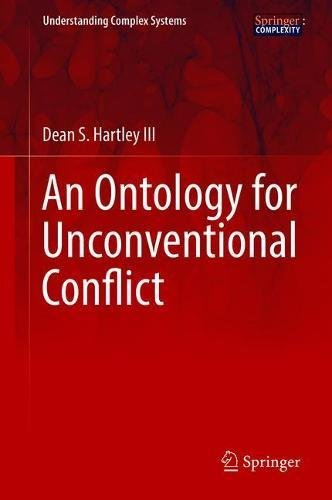 An Ontology for Unconventional Conflict (Understanding Complex Systems)