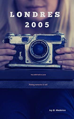 Londres 2005: LDN Series - Vol. 1 (Portuguese Edition)
