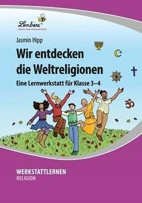 Wir entdecken die Weltreligionen (CD-ROM): Grundschule, Religion, Ethik, Klasse 3-4