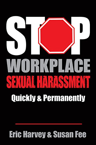 Book cover image for Stop Workplace Sexual Harassment Quickly & Permanently