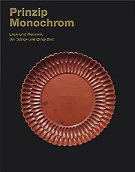 Prinzip Monochrom: Lack und Keramik der Song- und Qing-Zeit