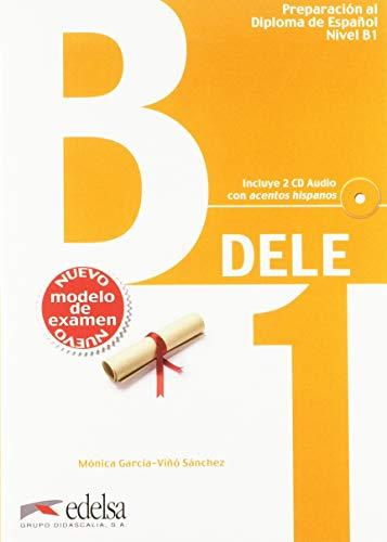 Preparacion DELE: Pack: Libro + CD (2) + Claves - B1