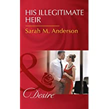 His Illegitimate Heir (Mills & Boon Desire) (The Beaumont Heirs, Book 6)