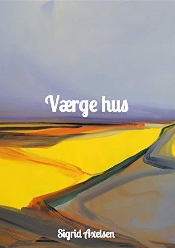 Værge hus (Danish Edition)