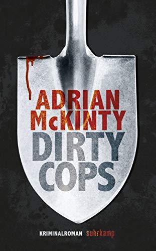 Dirty Cops: Kriminalroman (Sean-Duffy-Serie 6) -