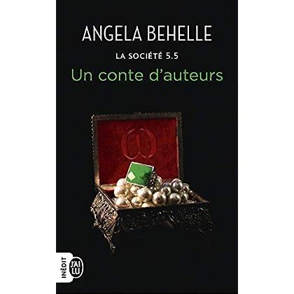 La Société (Tome 5.5) - Un conte d'auteurs