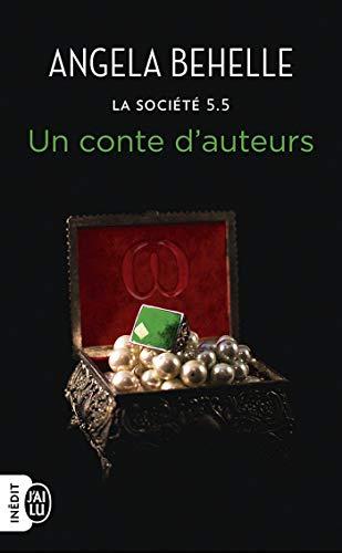 La Société (Tome 5.5) - Un conte d'auteurs par  J'ai Lu