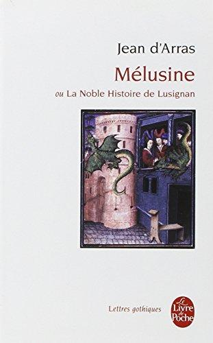 Mélusine ou La Noble Histoire de Lusignan