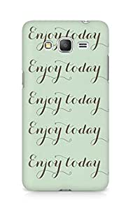 Amez designer printed 3d premium high quality back case cover for Samsung Galaxy Grand Prime (Enjoy today love art quote simple)