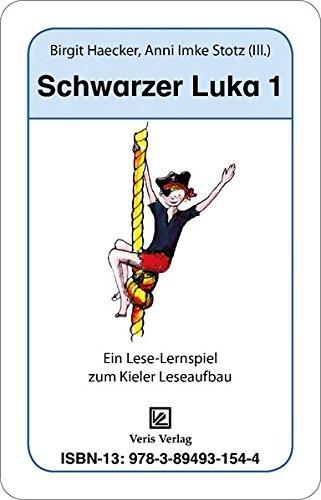 Schwarzer Luka 1. Kartenspiel: Ein Lese-Lernspiel zum Kieler Leseaufbau