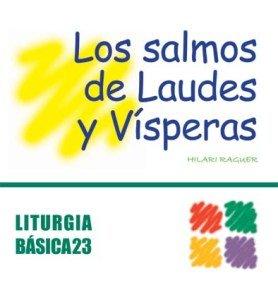 Salmos de Laudes y Vísperas, Los (LITURGIA BASICA)