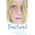 Fractured: Living nine lives to escape my own abuse