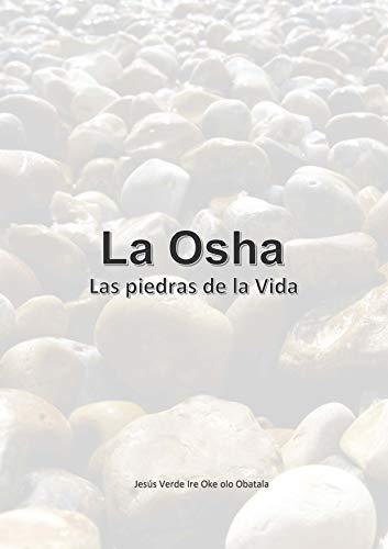 La Osha: Las piedras de la Vida (MN5H2LL nº 23018) (Spanish Edition)