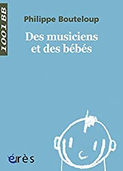 Des musiciens et des bébés