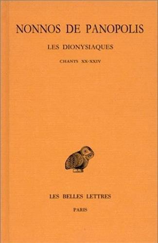 Les Dionysiaques, tome 8 : Chants XX-XXIV (texte et traduction)