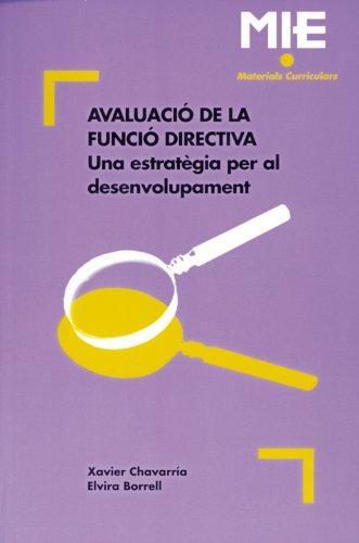 Avaluació de la funció directiva: 007 (Mie - Materials Curriculars) por Xavier Chavarria Navarro