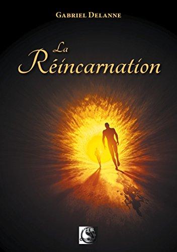 La Réincarnation (VFB.ESOT.OCCUL.) par Gabriel Delanne