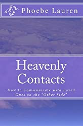 Heavenly Contacts: How to communicate with loved ones on the