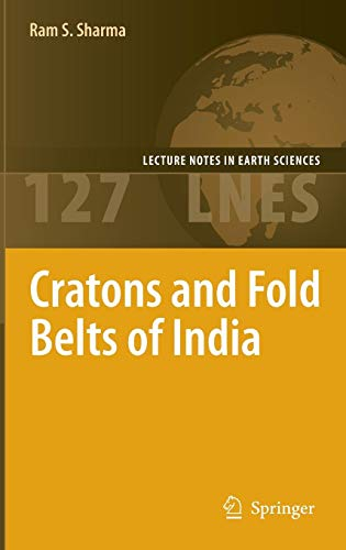 Cratons and Fold Belts of India (Lecture Notes in Earth Sciences, Band 127) Red Shield Crystal