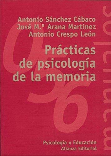 Prácticas de psicología de la memoria (El Libro Universitario ...