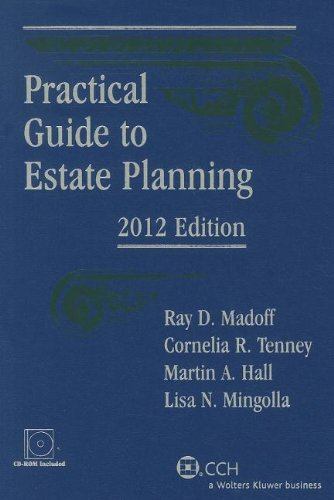 Practical Guide to Estate Planning, 2012 Edition (with CD)