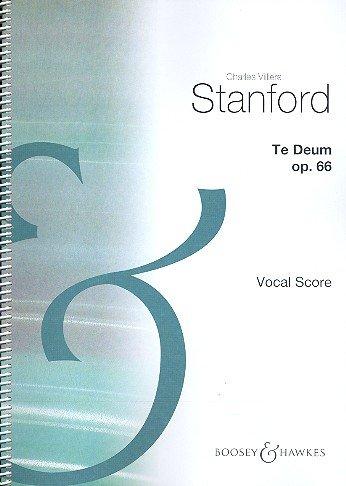Te Deum: op. 66. Soli (SATB), gemischter Chor und Orchester. Klavierauszug.