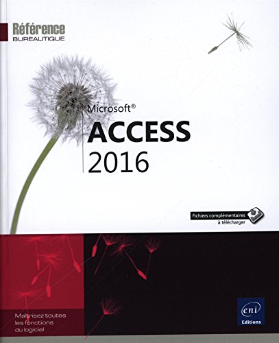 Access 2016 par Collectif