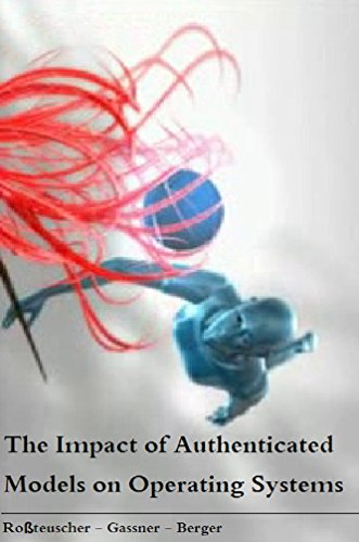 The Impact of Authenticated Models on Operating Systems (English Edition) - Cambridge-server